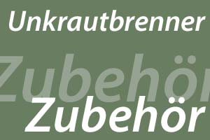 Unkrautbrenner Zubehör - unkrautbrenner.com